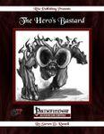 RPG Item: The Hero's Bastard