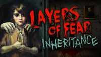Video Game: Layers of Fear: Inheritance