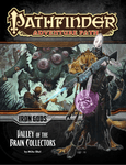 RPG Item: Pathfinder #088: Valley of the Brain Collectors