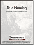 RPG Item: True Naming: A supplement of magic, language, and power