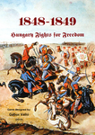 Board Game: 1848-1849: Hungary Fights for Freedom