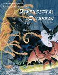 RPG Item: Dimension Book 12: Dimensional Outbreak