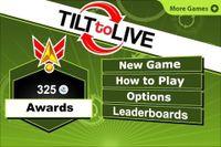 Video Game: Tilt to Live
