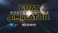 Video Game: Goat Simulator - Waste of Space