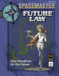 RPG Item: Spacemaster: Future Law