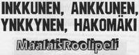 RPG: Inkkunen, Ankkunen, Ynkkynen, Hakomäki - Aito maalaisroolipeli