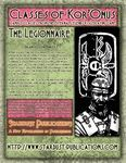 RPG Item: Classes of Kor'Onus: The Legionnaire