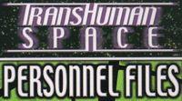 Series: Transhuman Space Personnel Files