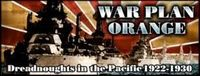 Video Game: War Plan Orange: Dreadnoughts in the Pacific 1922 – 1930