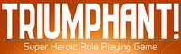 RPG: Triumphant! Super Heroic RPG
