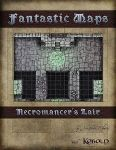 RPG Item: Fantastic Maps: Necromancer's Lair