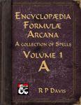 RPG Item: Encyclopædia Formulæ Arcana Volume A