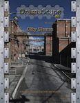 RPG Item: DramaScape Modern Volume 04: City Slums