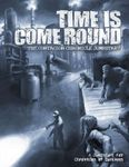 RPG Item: Time is Come Round: The Contagion Chronicle Jumpstart