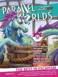 Issue: Parallel Worlds (Issue 17 - Jan 2021)