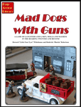 Board Game: Mad Dogs with Guns