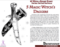 RPG Item: Bullet Points: 5 Magic Witch's Daggers