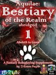 RPG Item: Aquilae: Bestiary of the Realm Abridged 1 (5E)
