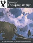 RPG Item: Chronicles of the Spacejammer, Vol 1: Spacejamming Freebooters