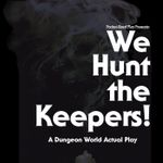 Podcast: We Hunt the Keepers!