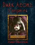RPG Item: Dark Aeons: Vampires Part 1