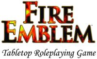 RPG: Fire Emblem Tabletop Roleplaying Game