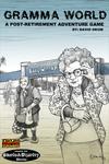 RPG Item: Gramma World: A Post-Retirement Adventure Game