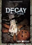 Video Game: Decay: The Mare