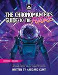 RPG Item: The Chronomancer's Guide to the Future