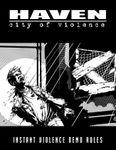 RPG Item: Haven: City of Violence (Demo Rules)