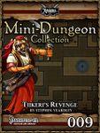 RPG Item: Mini-Dungeon Collection 009: Tiikeri's Revenge (Pathfinder)