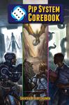 RPG Item: Pip System Corebook