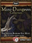 RPG Item: Mini-Dungeon HMD-004: The Grand Basilisk Egg Hunt (5E)