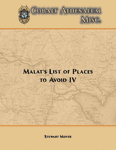 RPG Item: Malat's List of Places to Avoid IV