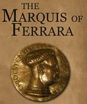 RPG: The Marquis of Ferrara
