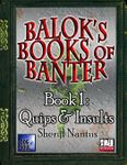 RPG Item: Balok's Book of Banter Book 1: Quips & Insults