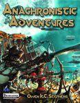 RPG Item: Anachronistic Adventures