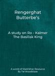 RPG Item: Rengerghat Butterbe's : A Study on Ro - Kalmer the Basilisk King