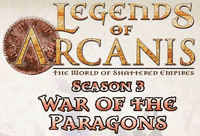 Series: Legends of Arcanis Season 3: War of the Paragons