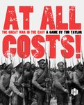 Board Game: At All Costs! The Great War in the East