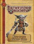 RPG Item: Pathfinder Society Scenario 4-01: Rise of the Goblin Guild