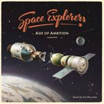 Board Game: Space Explorers: Age of Ambition