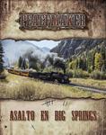 RPG Item: Asalto en Big Springs