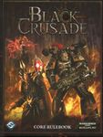 RPG Item: Black Crusade Core Rulebook