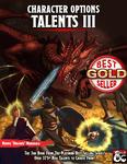 RPG Item: Character Options: Talents III
