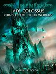 RPG Item: Jade Colossus: Ruins of the Prior Worlds