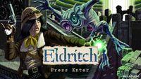 Video Game: Eldritch