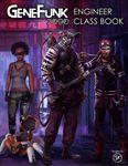 RPG Item: GeneFunk 2090:  Engineer Class Book