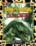 RPG Item: Dinoplex: Cataclysm