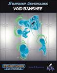 RPG Item: Starfarer Adversaries: Void Banshee
